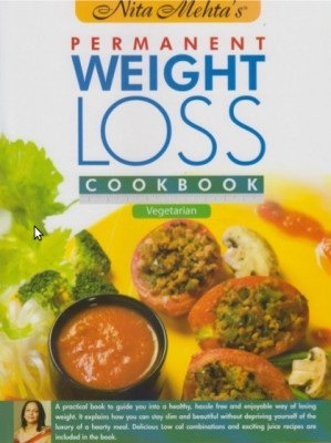 N.Mehta's Permanent Weight Loss Cookbok (Veg) price comparison at Flipkart, Amazon, Crossword, Uread, Bookadda, Landmark, Homeshop18