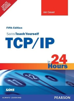 Buy Sams Teach Yourself TCP/IP in 24 Hours 5th  Edition: Book