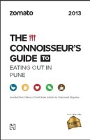Zomato: The Connoisseur's Guide to Eating out in Pune (English): Book