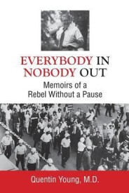 Everybody In, Nobody Out (English) (Paperback)