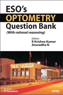 ESOS OPTOMETRY QUESTION BANK (WITH RATIONAL REASONING) (English) price comparison at Flipkart, Amazon, Crossword, Uread, Bookadda, Landmark, Homeshop18