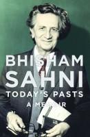 Today's Pasts : A Memoir (English): Book