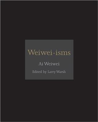 Buy Weiwei-Isms (English): Book
