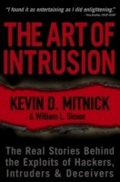 THE ART OF INTRUSION: THE REAL STORIES BEHIND THE EXPLOITS OF HACKERS, INTRUDERS AND DECEIVERS (English): Book