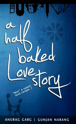 Buy A Half Baked Love Story (English): Book