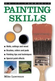 Do-it-yourself Painting Skills (English) (Hardcover)