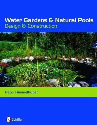 Water gardens and natural pools design and construction for Pool design books