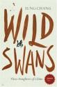 Wild Swans: Three Daughters of China (Stranger Than...) (English): Book