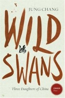 Wild Swans: Three Daughters of China (Stranger Than...) (English): Book