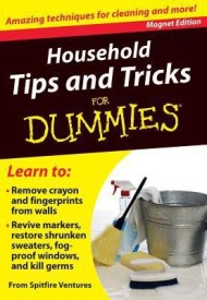 Household Tips and Tricks for Dummies: Amazing Techniques for Cleaning and More! [With Magnet(s)] (English) (Paperback)