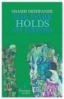 The Dark Holds No Terrors (English): Book