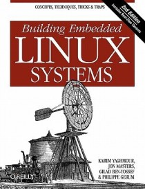 Building Embedded Linux Systems (English) (Paperback)