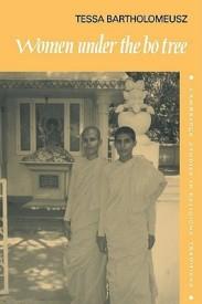 Women under the Bo Tree: Buddhist nuns in Sri Lanka (Cambridge Studies in Religious Traditions) (English) (Paperback)
