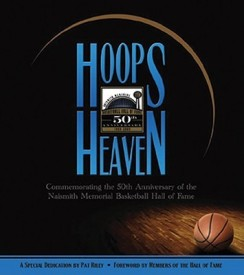 Hoops Heaven: Commemorating the 50th Anniversary of the Naismith Memorial Basketball Hall of Fame (English) (Hardcover)