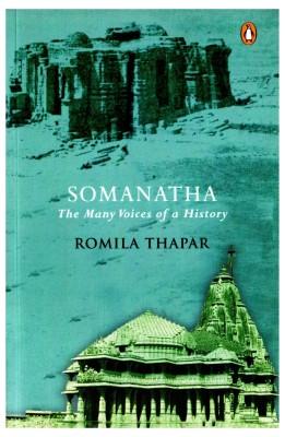 Somanatha : The Many Voices of a History (English) price comparison at Flipkart, Amazon, Crossword, Uread, Bookadda, Landmark, Homeshop18