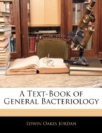 A Text-Book of General Bacteriology (English) (Paperback)