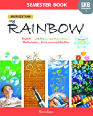 My Rainbow - Class LKG Semester 2 price comparison at Flipkart, Amazon, Crossword, Uread, Bookadda, Landmark, Homeshop18