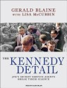 Kennedy Detail: JFK's Secret Service Agents Break Their Silence (English): Book