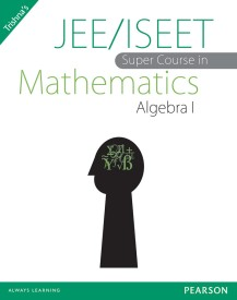 JEE/ISEET Super Course in Mathematics Algebra I (English) 1st Edition (Paperback)