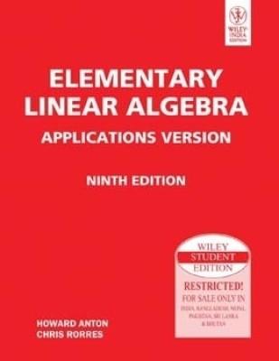 Elementary Linear Algebra Applications 9th ed (English) 9th Edition