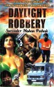 Daylight Robbery by Surender Mohan Pathak translated by Sudarshan Purohit-English-Blaft Publication Private Limited-Paperback (English): Book