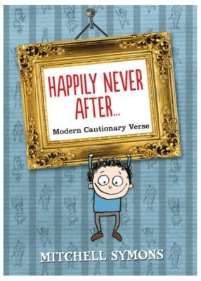 Happily Never After.. : Modern Cautionary Tales price comparison at Flipkart, Amazon, Crossword, Uread, Bookadda, Landmark, Homeshop18