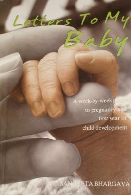 Letters to My Baby price comparison at Flipkart, Amazon, Crossword, Uread, Bookadda, Landmark, Homeshop18