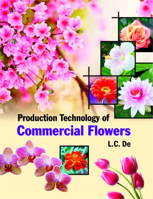 Production Technology of Commercial Flowers price comparison at Flipkart, Amazon, Crossword, Uread, Bookadda, Landmark, Homeshop18
