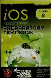 IOS - International Olympiad of Science Preparatory Text Book (Class - 8) (English) (Paperback)