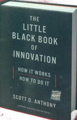 Buy The Little Black Book of Innovation: How It Works, How to Do It: Book