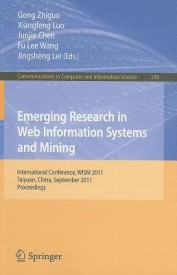 Emerging Research in Web Information Systems and Mining: International Conference, WISM 2011 Taiyuan, China, September 23-25, 2011 Proceedings (English) (Paperback)