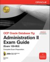 Ocp Oracle Db 11G:Administration Ii Exam (English) 1st Edition: Book