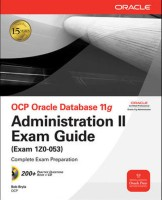 Ocp Oracle Db 11G:Administration Ii Exam 1st  Edition: Book