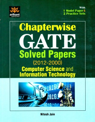 Buy GATE: Computer Science and Information Technology Chapterwise Solved Papers (2011 - 2000) (English) 1st Edition: Book