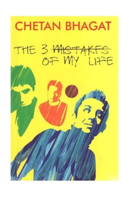 Buy The 3 Mistakes of My Life (English) 1st Edition: Book