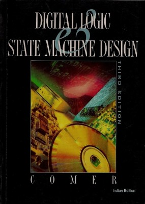 Digital Logic  State Machine Design 3rd Edition