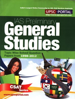 Buy General Studies - Preliminary Examination Topic Wise Solved Question Papers (1998 - 2012) 1st Edition: Book