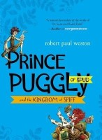 Prince Puggly of Spud and the Kingdom of Spiff: Book