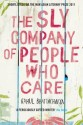 The Sly Company of People Who Care (English): Book