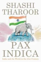 Pax Indica: India and the World in the 21st Century: Book