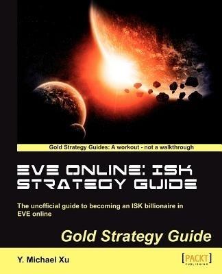 Eve Online: Isk Strategy Guide price comparison at Flipkart, Amazon, Crossword, Uread, Bookadda, Landmark, Homeshop18