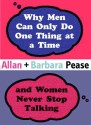 WHY MEN CAN DO ONLY ONE THING AT A TIME & WOMEN NEVER STOP TALKING (English): Book