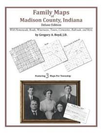 Family Maps of Madison County, Indiana (English) (Paperback)