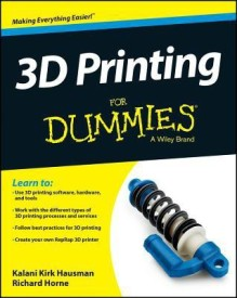3D Printing For Dummies (English) (Paperback)
