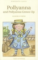 Pollyanna & Pollyanna Grows Up: Eleanor H. Porter: Book