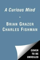 A Curious Mind : The Secret to a Bigger Life (English): Book