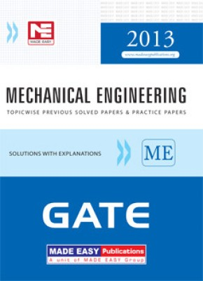 Buy GATE 2013: Mechanical Engineering Topicwise Previous Solved Papers & Practice Papers (English) 6th Edition: Book