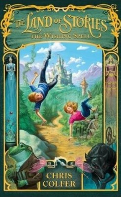 The Land of Stories : The Wishing Spell price comparison at Flipkart, Amazon, Crossword, Uread, Bookadda, Landmark, Homeshop18