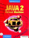 Inside The Java 2 Virtual Machine (English) 1st Edition: Book