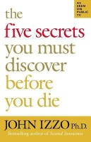 The Five Secrets You Must Discover Before You Die (English): Book